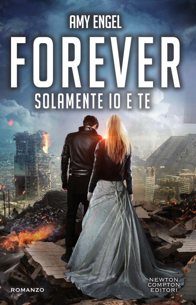 forever solamente io e te