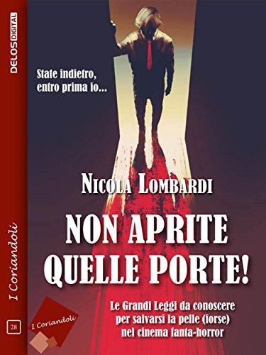 Non aprite quelle porte Nicola Lombardi